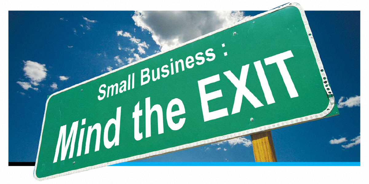 Small Business: Mind the Exit